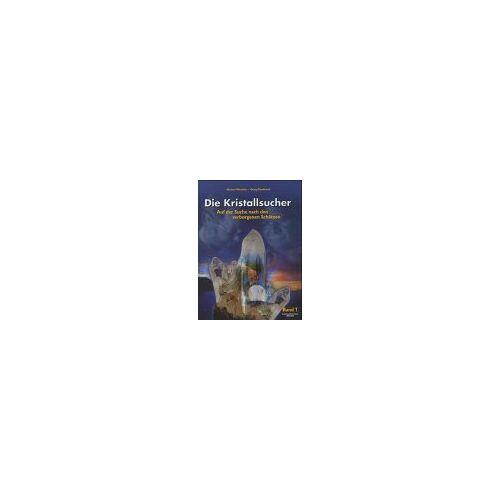 Michael Wachtler - Die Kristallsucher, 2 Bde., Bd.1, Auf der Suche nach den verborgenen Schätzen - Preis vom 13.06.2021 04:45:58 h