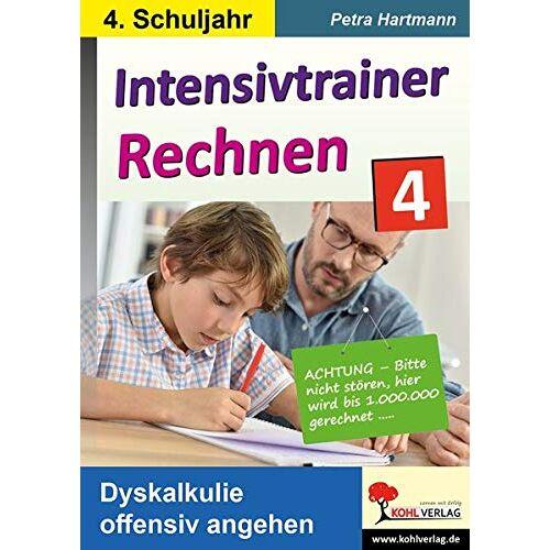 Petra Hartmann - Intensivtrainer Rechnen / Klasse 4: Dyskalkulie offensiv angehen - Preis vom 08.09.2021 04:53:49 h