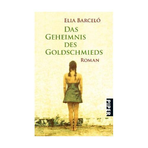 Elia Barceló - Das Geheimnis des Goldschmieds: Roman - Preis vom 19.06.2021 04:48:54 h