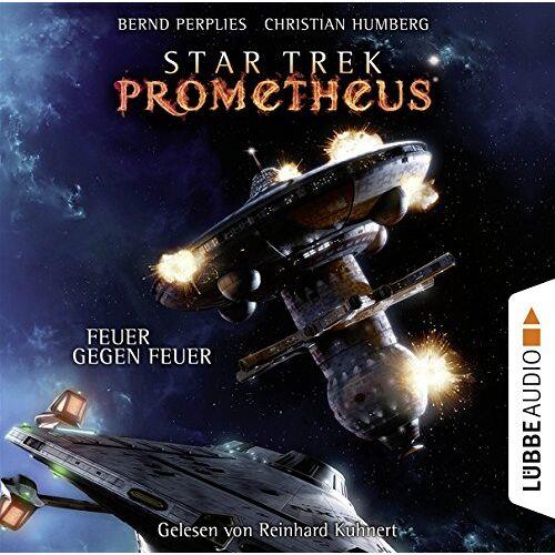 Bernd Perplies - Star Trek Prometheus - Teil 1: Feuer gegen Feuer. - Preis vom 11.10.2021 04:51:43 h