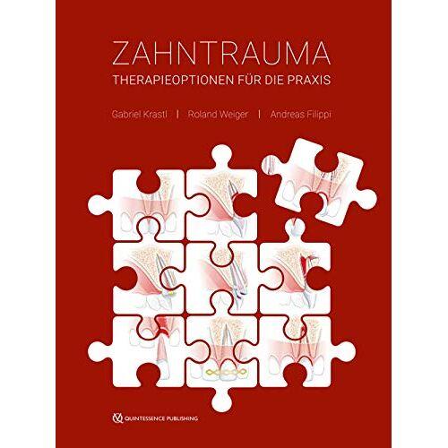 Gabriel Krastl - Zahntrauma: Therapieoptionen für die Praxis - Preis vom 01.08.2021 04:46:09 h