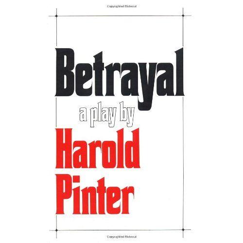 Harold Pinter - Betrayal (Pinter, Harold) - Preis vom 11.06.2021 04:46:58 h