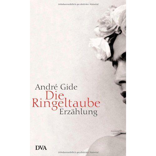André Gide - Die Ringeltaube: Erzählung - Preis vom 19.06.2021 04:48:54 h
