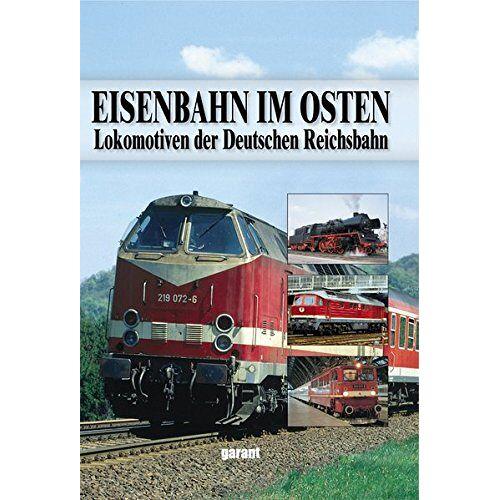 - Eisenbahn im Osten - Preis vom 23.07.2021 04:48:01 h