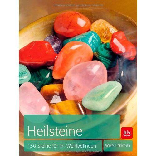 Günther, Sigrid E. - Heilsteine: 150 Steine für Ihr Wohlbefinden - Preis vom 09.09.2021 04:54:33 h