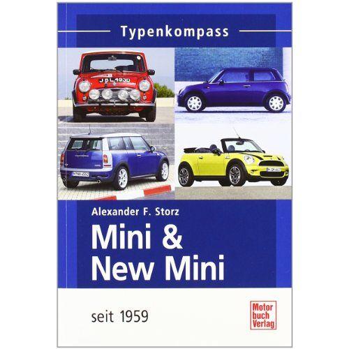 Storz, Alexander Franc - Mini & New Mini: Seit 1959 (Typenkompass) - Preis vom 24.07.2021 04:46:39 h