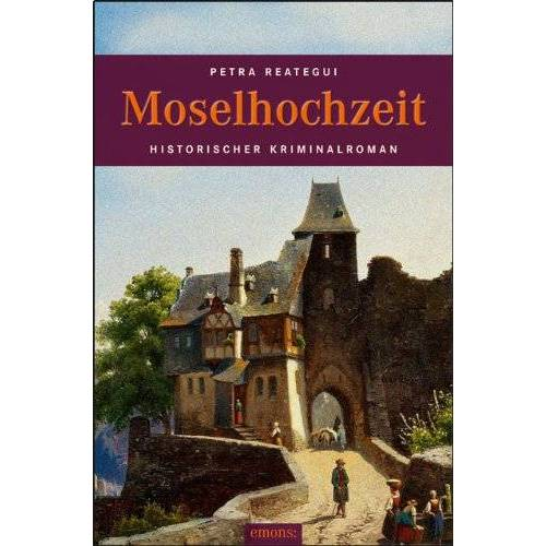 Petra Reategui - Moselhochzeit - Preis vom 22.09.2021 05:02:28 h