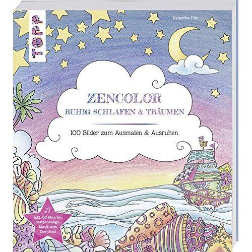 Natascha Pitz - Zencolor Ruhig schlafen und träumen - Preis vom 20.09.2021 04:52:36 h
