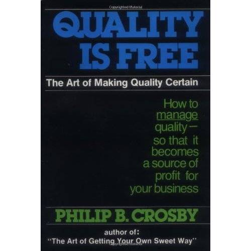 Crosby, Philip B. - Quality is Free: The Art of Making Quality Certain - Preis vom 20.06.2021 04:47:58 h