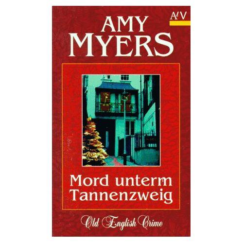 Amy Myers - Mord unterm Tannenzweig. - Preis vom 20.09.2021 04:52:36 h