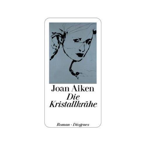 Joan Aiken - Die Kristallkrähe - Preis vom 30.07.2021 04:46:10 h