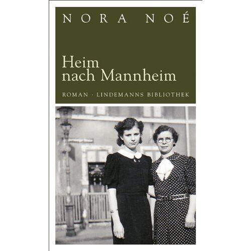 Nora Noé - Heim nach Mannheim - Preis vom 12.06.2021 04:48:00 h