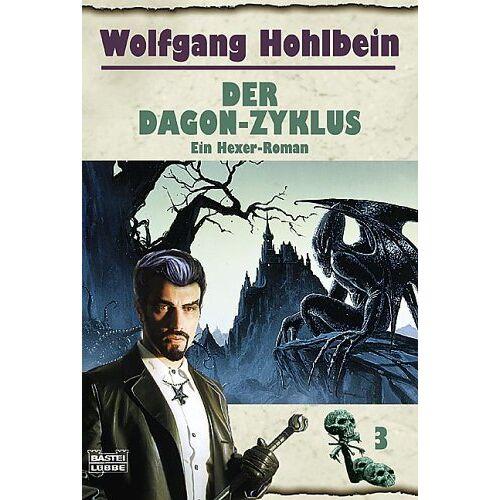 Wolfgang Hohlbein - Der Hexer-Zyklus: Der Dagon-Zyklus. Ein Hexer-Roman: BD 3 - Preis vom 22.06.2021 04:48:15 h
