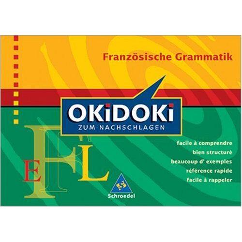 Diethard Lübke - Okidoki - Zum Nachschlagen Sprachen: OKiDOKi zum Nachschlagen. Französische Grammatik - Preis vom 11.06.2021 04:46:58 h