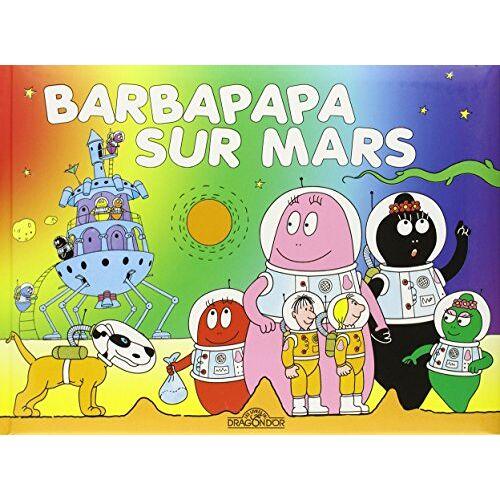 Annette Tison - Les Aventures De Barbapapa: Barbapapa Sur Mars - Preis vom 09.09.2021 04:54:33 h