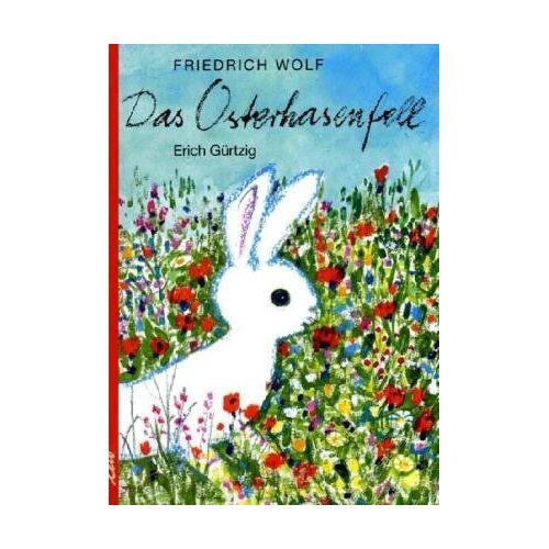 Friedrich Wolf - Das Osterhasenfell - Preis vom 11.06.2021 04:46:58 h