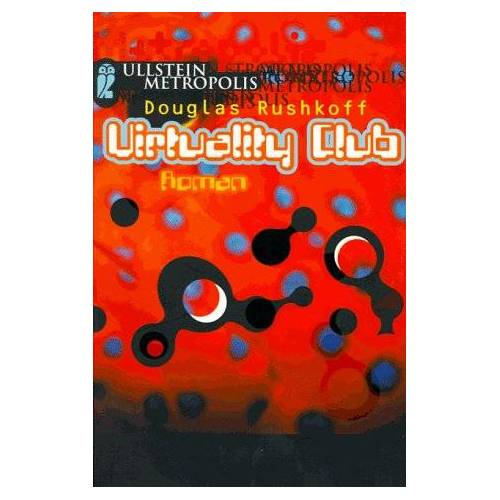 Douglas Rushkoff - Virtuality Club. - Preis vom 11.06.2021 04:46:58 h