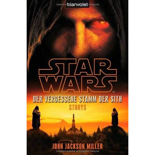 Jackson Star Wars(TM) Der Vergessene Stamm der Sith: Storys - Preis vom 20.06.2021 04:47:58 h