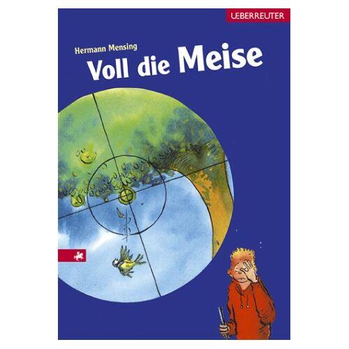 Hermann Mensing - Voll die Meise - Preis vom 22.06.2021 04:48:15 h