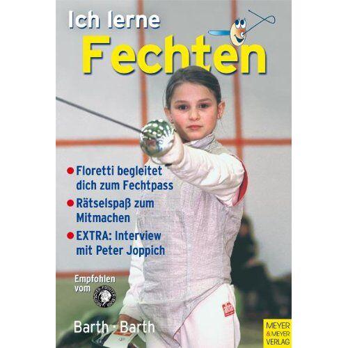 Berndt Barth - Ich lerne fechten - Preis vom 17.05.2021 04:44:08 h