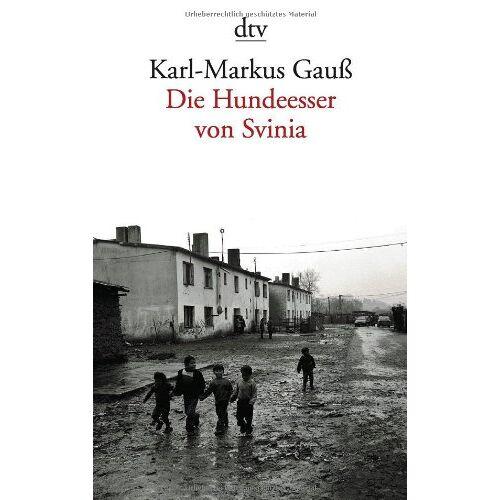 Karl-Markus Gauß - Die Hundeesser von Svinia - Preis vom 11.06.2021 04:46:58 h