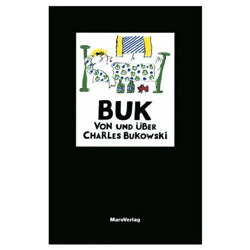 Charles Bukowski - BUK: Von und über Charles Bukowski - Preis vom 11.06.2021 04:46:58 h
