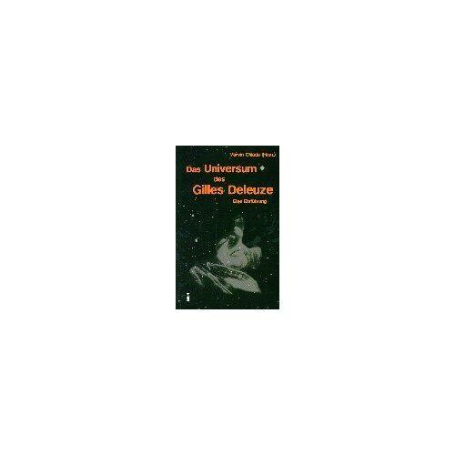 Marvin Chlada - Das Universum des Gilles Deleuze: Eine Einführung - Preis vom 19.06.2021 04:48:54 h