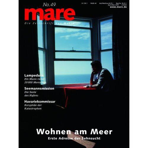 Gelpke, Nikolaus K. - mare - Die Zeitschrift der Meere: mare, Die Zeitschrift der Meere, Nr.49 : Wohnen am Meer: No 49 - Preis vom 15.06.2021 04:47:52 h