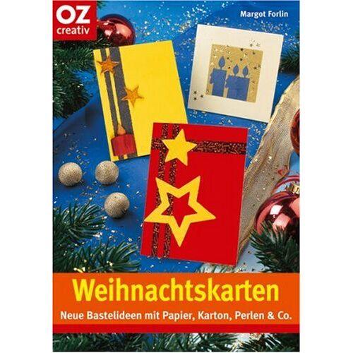 Margot Forlin - Weihnachtskarten: Neue Bastelideen mit Papier, Karton, Perlen & Co - Preis vom 21.06.2021 04:48:19 h
