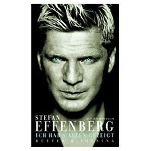 Stefan Effenberg - Ich hab's allen gezeigt - Preis vom 11.06.2021 04:46:58 h