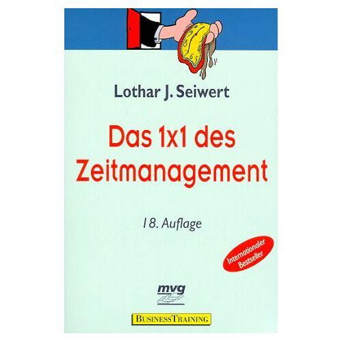 Seiwert, Lothar J. - Das 1 x 1 des Zeitmanagements - Preis vom 18.10.2021 04:54:15 h