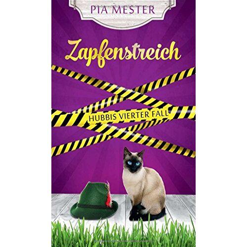 Pia Mester - Zapfenstreich: Hubbis vierter Fall - Preis vom 16.06.2021 04:47:02 h