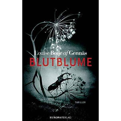 Louise Boije af Gennäs - Blutblume: Thriller (Widerstandstrilogie, Band 1) - Preis vom 16.06.2021 04:47:02 h