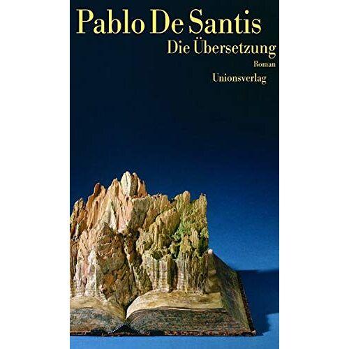 Santis, Pablo de - Die Übersetzung: Roman - Preis vom 17.06.2021 04:48:08 h