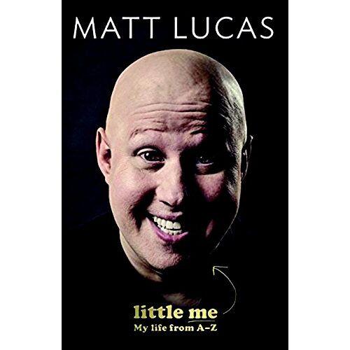 Matt Lucas - Little Me: The A-Z of Matt Lucas - Preis vom 11.06.2021 04:46:58 h