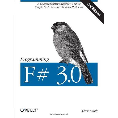 Chris Smith - Programming F# 3.0 - Preis vom 12.06.2021 04:48:00 h