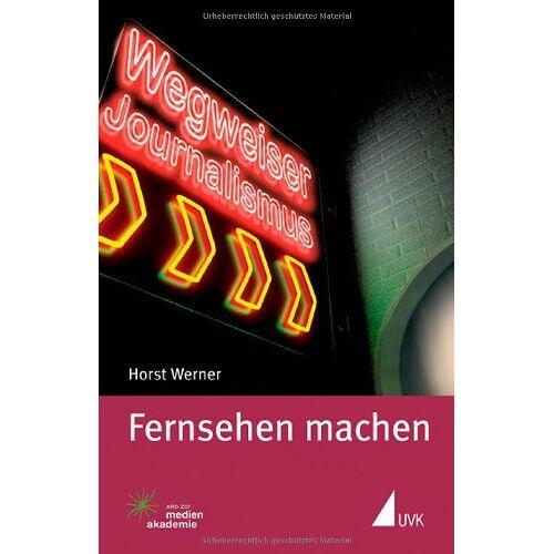 Horst Werner - Fernsehen machen - Preis vom 11.06.2021 04:46:58 h