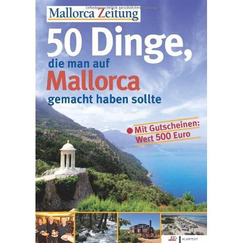 Mallorca Zeitung - 50 Dinge, die man auf Mallorca gemacht haben sollte - Preis vom 03.08.2021 04:50:31 h