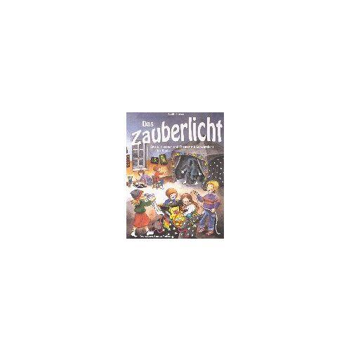 Sybille Günther - Das Zauberlicht. Spiele, Aktionen und Theater mit Schwarzlicht für Kinder - Preis vom 26.07.2021 04:48:14 h