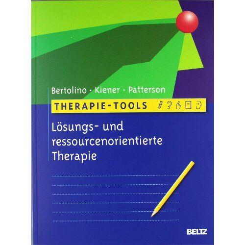 Bob Bertolino - Therapie-Tools Lösungs- und ressourcenorientierte Therapie - Preis vom 17.09.2021 04:57:06 h