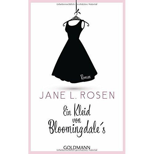 Jane Rosen - Ein Kleid von Bloomingdale's: Roman - Preis vom 10.09.2021 04:52:31 h