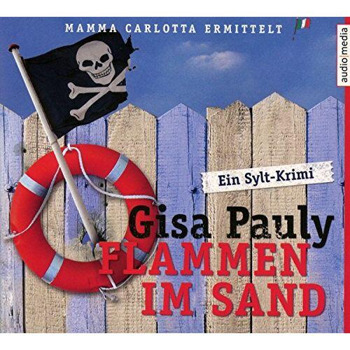 Gisa Pauly - Flammen im Sand: Ein Sylt-Krimi (Mamma Carlotta, Band 4) - Preis vom 21.06.2021 04:48:19 h