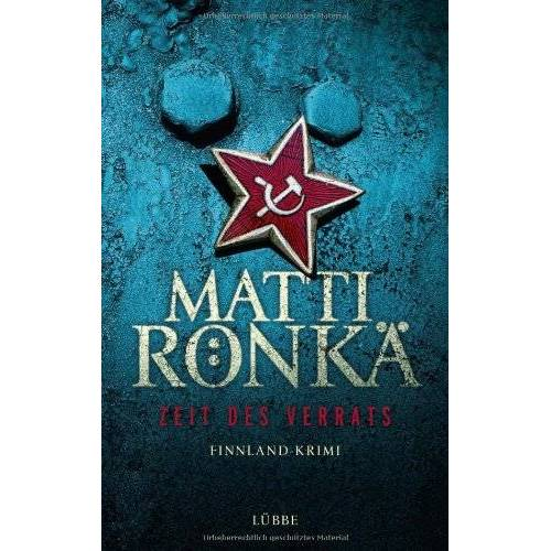 Matti Rönkä - Zeit des Verrats: Finnland-Krimi: Finnland-Krimi. Lübbe Paperback - Preis vom 20.06.2021 04:47:58 h