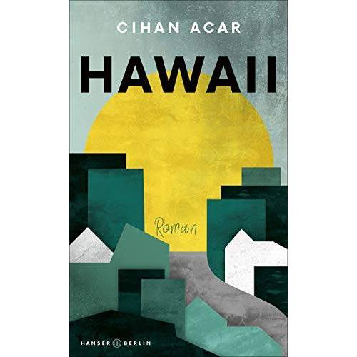 Cihan Acar - Hawaii - Preis vom 13.06.2021 04:45:58 h