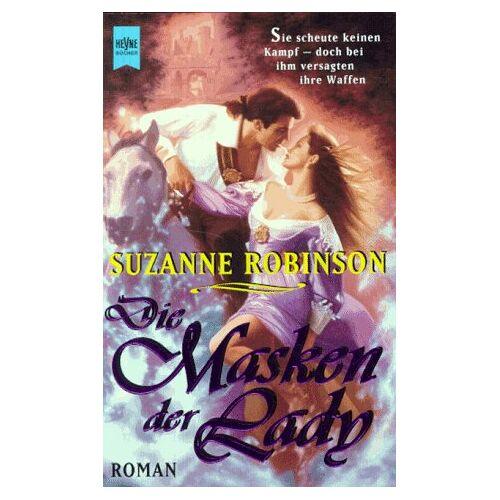 Suzanne Robinson - Die Masken der Lady - Preis vom 13.06.2021 04:45:58 h