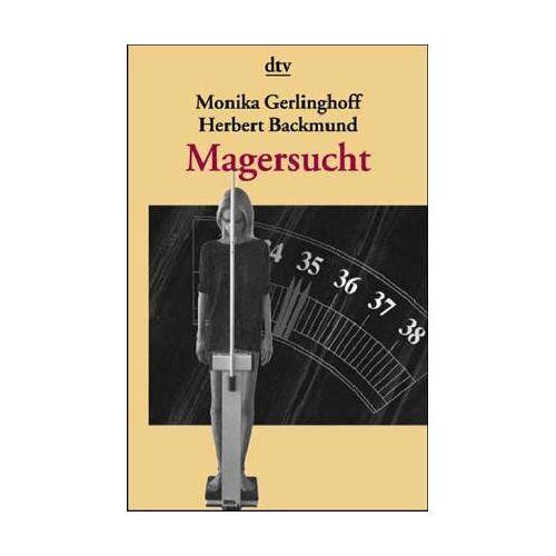 Monika Gerlinghoff - Magersucht - Preis vom 17.06.2021 04:48:08 h