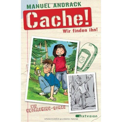Manuel Andrack - Cache! Wir finden ihn! Ein Geocaching-Roman - Preis vom 17.06.2021 04:48:08 h