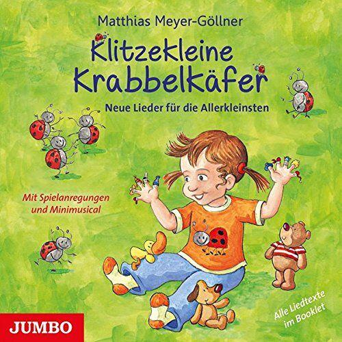 Matthias Meyer-Göllner - Klitzekleine Krabbelkäfer: Neue Lieder für die Allerkleinsten - Preis vom 19.06.2021 04:48:54 h