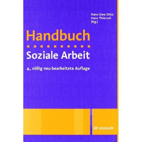 Hans-Uwe Otto - Handbuch Soziale Arbeit: Grundlagen der Sozialarbeit und Sozialpädagogik - Preis vom 22.06.2021 04:48:15 h