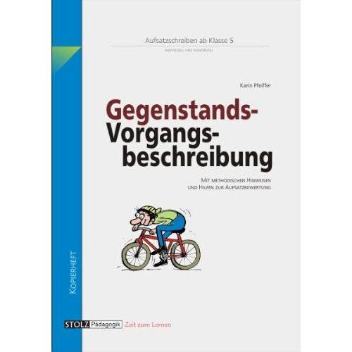 Karin Pfeiffer - Lernwerkstatt Aufsatz - Gegenstands- und Vorgangsbeschreibung - Preis vom 18.06.2021 04:47:54 h